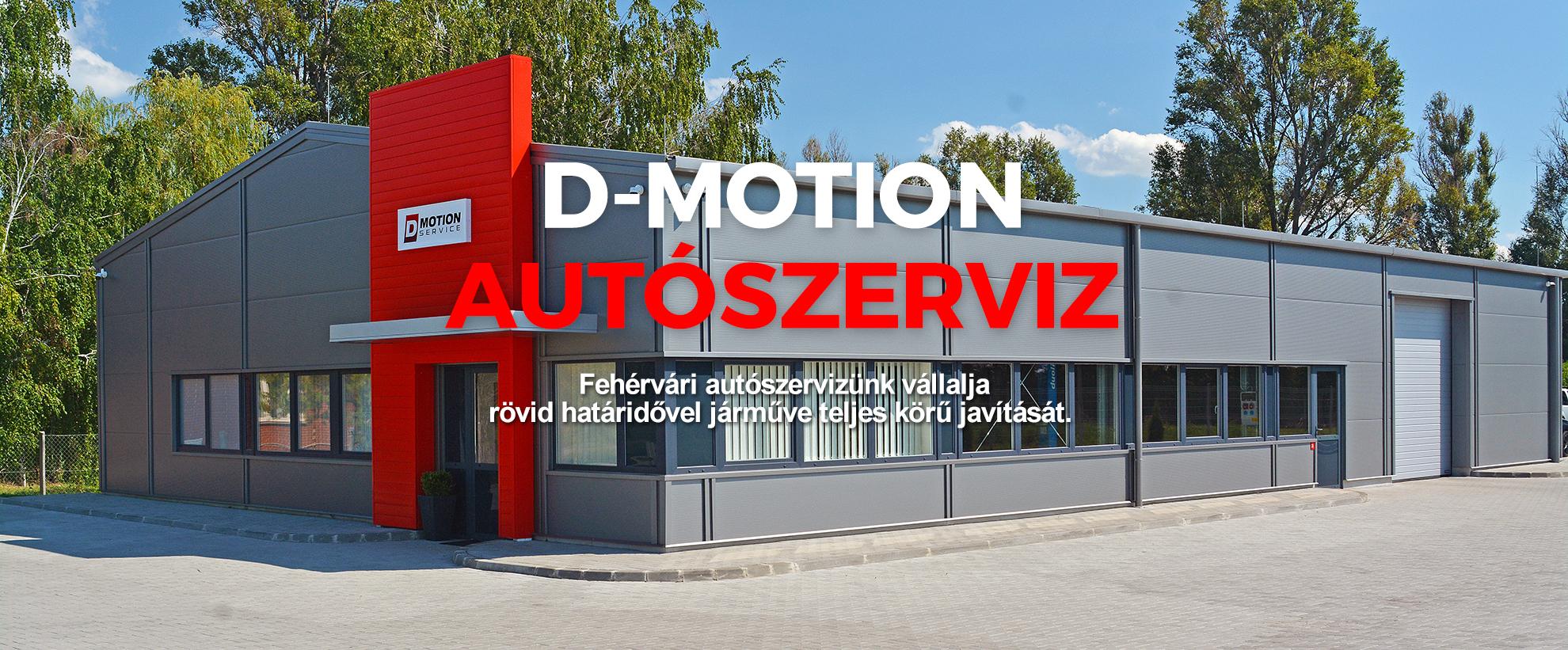 D-Motion Service. Igényes és megbízható autószerviz Székesfehérváron!